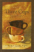 Three Cups, by Mark St. Germain, is illustrated by April Willy.