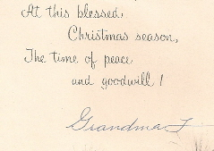 I found this Christmas card tucked among my grandmother's pillowcases. Her handwriting was as meticulous as her needlework. Photos C B.F. Newhall