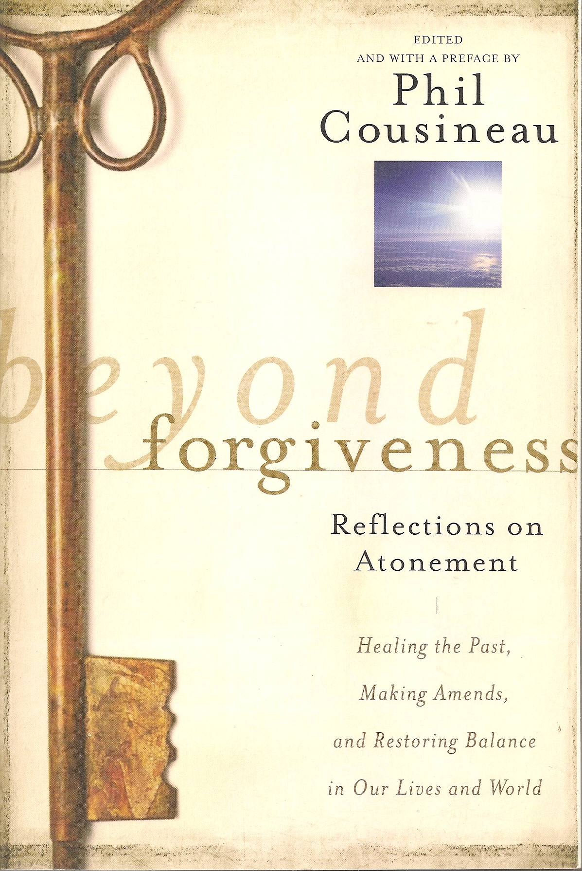 beyond forgiveness book jacket. author phil cousineau