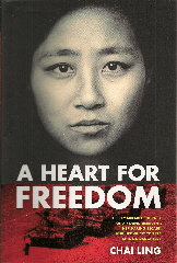 book jacket A Heart for Freedom by Chai Ling.
