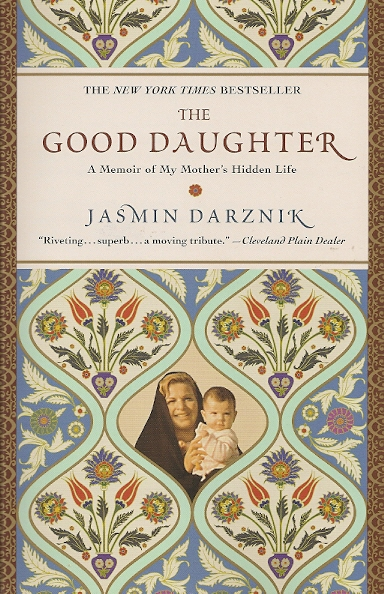 "Jasmin Darznik's book ""The Good Daughter"""