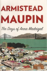 Book jacket of Armistead Maupin's novel, The Days of Anna Madrigal.