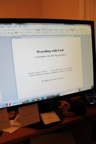 "The book manuscript for ""Wrestling with God"" appears on computer monitor, ready to send to publisher. Photo by BF Newhall"