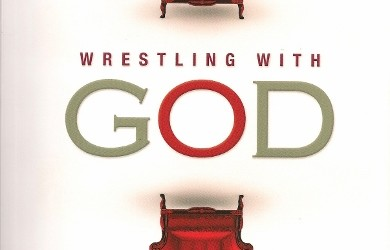 "It's Launch Day for ""Wrestling with God"" and I'm Hoping You'll Buy a Copy . . . or Two or Three"
