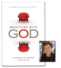 """Wrestling with God"" book with Barbara Falconer Newhall"