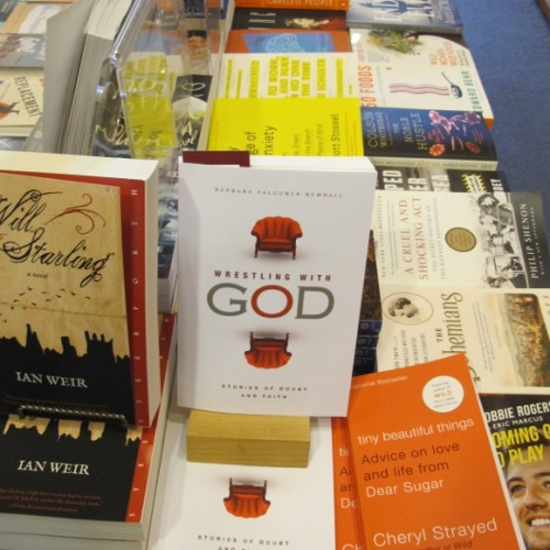 """Barbara Newhall's book """"Wrestling with God"""" is on display at A Great Good Place for Books in Montclair, Oakland, CA. Photo by Barbara Newhall"""