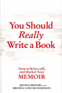 "Cover of book ""You Should Really Write a Book,"" coauthored by Brenda Lane Richardson. writers"