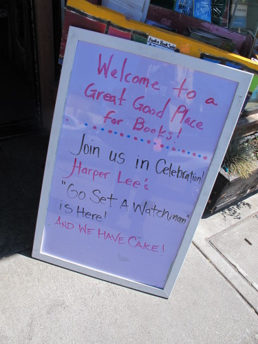 "A sign outside the Oakland, CA, bookstore, A Great Good Place for Books, announces a celebration of the publication of ""Go Set a Watchman.,"" a restored story about Atticus Finch. photo by Barbara Newhall"