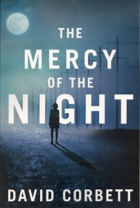 "Cover of David Corbett's crime novel ""The Mercy of the Night."""