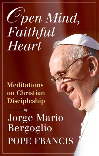 "Cover of Pope Francis' book, ""Open Mind, Faithful Heart."" With a picture of the pope."