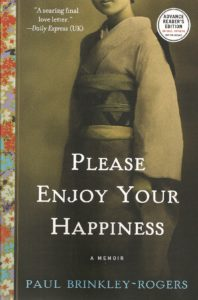book cover of Please Enjoy Your Happiness by Paul Brinkley-Rogers. At BookExpo America 2016