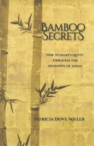 "the cover of the book ""Bamboo Secrets,"" by Patricia Dove Miller, 2016."