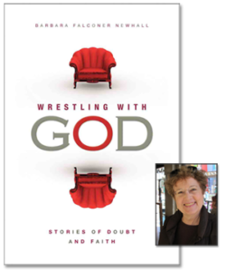 """Wrestling with God: Stories of Doubt and Faith"" book cover with photo of author Barbara Falconer Newhall"