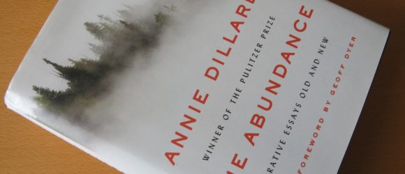 At the Feet of Annie Dillard, Memoirist, Essayist, Observer of the Real